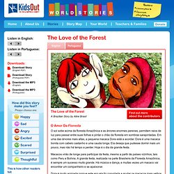 The Love of the Forest - World Stories