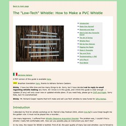 """The """"Low-Tech"""" Whistle: How to make a PVC whistle"""