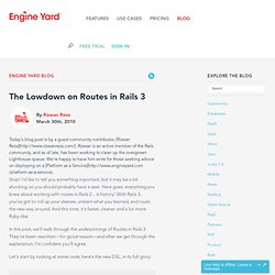 The Lowdown on Routes in Rails 3