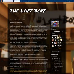 The Lozt Boyz: How I Study Animation