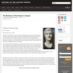 Madness of the emperor caligula the madness of the emperor caligula