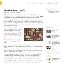The Man Wrap (Up☺️)
