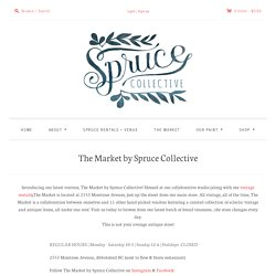 The Market by Spruce Collective – Spruce Collective