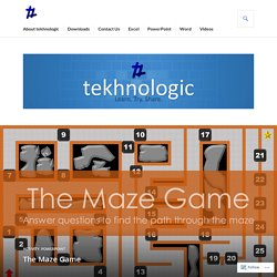 The Maze Game – tekhnologic
