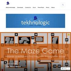The Maze Game – tekhnologic