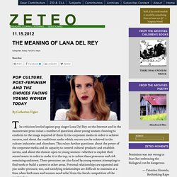 The Meaning of Lana Del Rey
