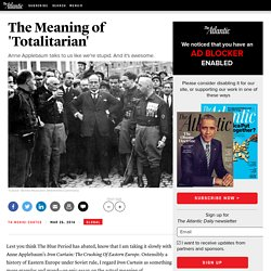 The Meaning of 'Totalitarian'