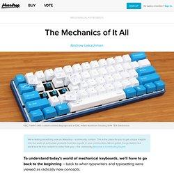 The Mechanics of It All - Massdrop