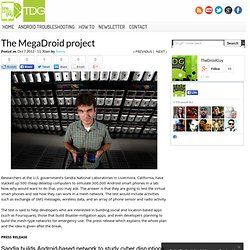 The MegaDroid project