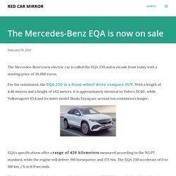 The Mercedes-Benz EQA is now on sale