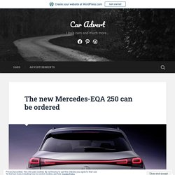 The new Mercedes-EQA 250 can be ordered – Car Advert