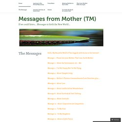 The Messages « Messages from Mother (TM)