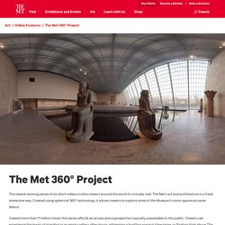 The Met 360° Project