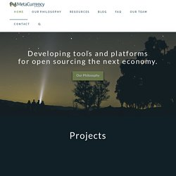 Welcome to the Metacurrency Project | The MetaCurrency Project