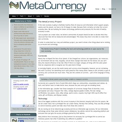 The MetaCurrency Project | The MetaCurrency Project