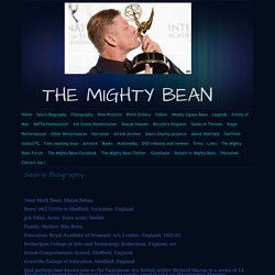 THE MIGHTY BEAN - Sean's Biography