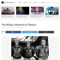 The Military Influence on Fashion