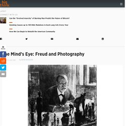 The Mind's Eye: Freud and Photography