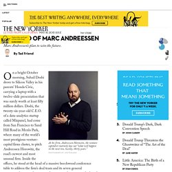 The Mind of Marc Andreessen