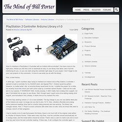 PlayStation 2 Controller Arduino Library v1.0 « The Mind of Bill Porter