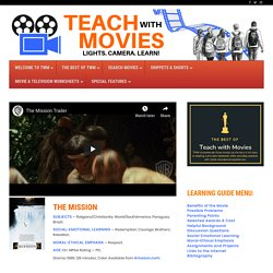 THE MISSION – TEACH WITH MOVIES
