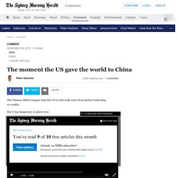 The moment the US gave the world to China