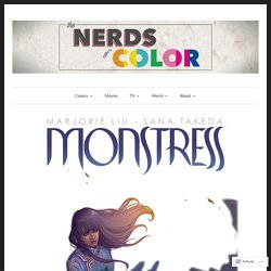 The Art of Monstress – thenerdsofcolor