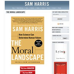 The Moral Landscape: Q & A with Sam Harris :