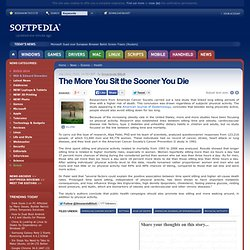 2010 - The More You Sit the Sooner You Die