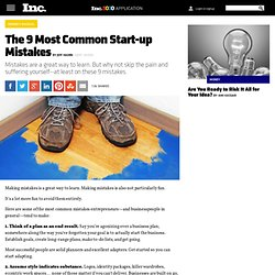 The 9 Most Common Start-up Mistakes