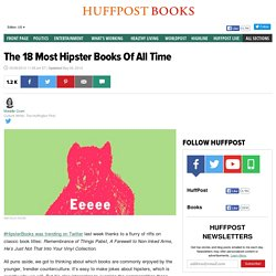 The 18 Most Hipster Books Of All Time