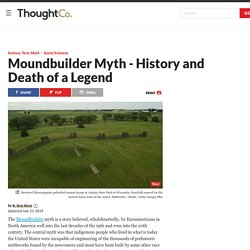 The Moundbuilder Myth Debunked