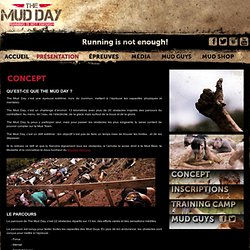 The Mud Day : Concept