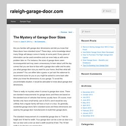 The Mystery of Garage Door Sizes