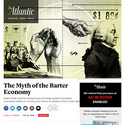 The Myth of the Barter Economy