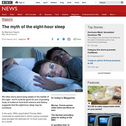 The myth of the eight-hour sleep