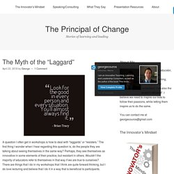 """The Myth of the """"Laggard"""" – George Couros"""