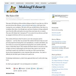 The Naive CIO — MakingITclear®