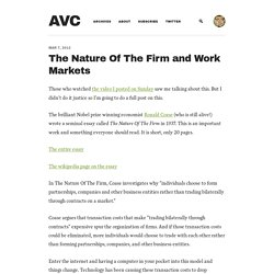 The Nature Of The Firm and Work Markets