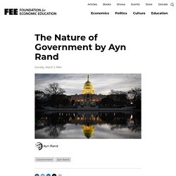 The Nature of Government by Ayn Rand