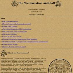 The Necronomicon Anti-FAQ