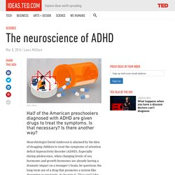 The neuroscience of ADHD
