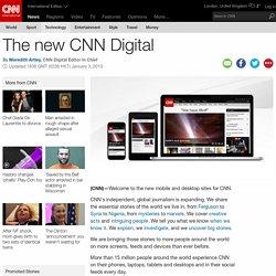 The new CNN Digital