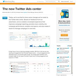 The new Twitter Ads center