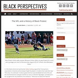 The NFL and a History of Black Protest