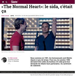 «The Normal Heart»: le sida, c'était ça