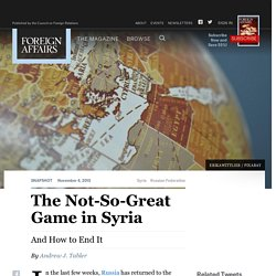 The Not-So-Great Game in Syria