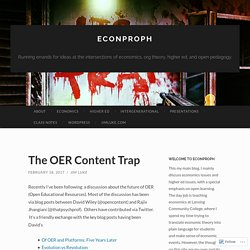The OER Content Trap