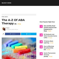 The A-Z Of ABA Therapy - Bloggy Moms