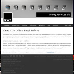 Shunt - The Official Recoil Website